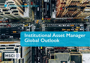 Institutional Asset Manager Global Outlook 2021
