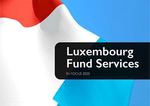 Luxembourg Fund Services in Focus 2020