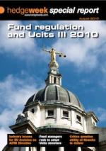 Fund Regulation and Ucits III 2010