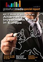 2017 Guide to setting up an Alternative Investment Fund in Europe